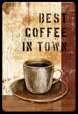 Best coffee in town 20x30 cm