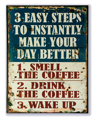 3 easy steps to instantly make your day better 33x25cm