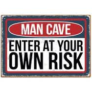Man cave Enter at your own risk 25x20cm