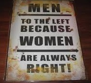Men to the Left Because women are always Right 33x25cm