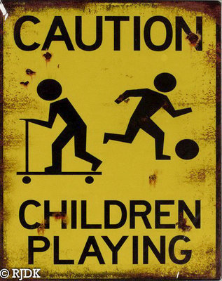 CAUTION childeren playing