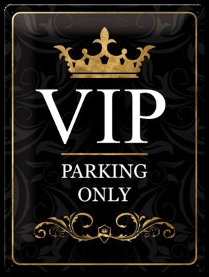 V.I.P. Parking Only 30x40 3D