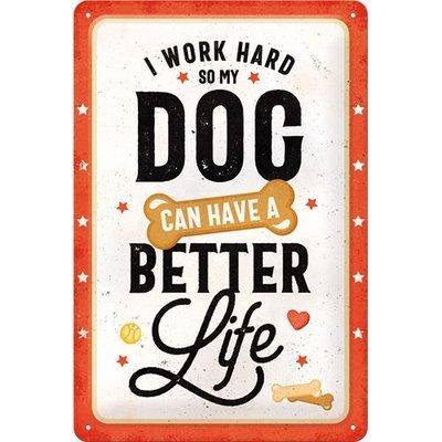 Better Dog Life 20x30 3D