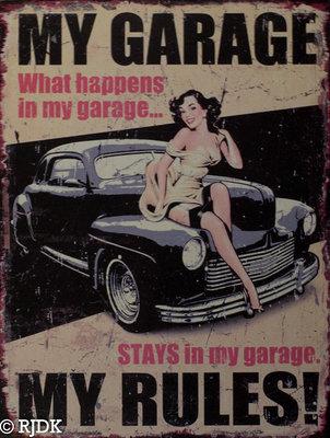 MY GARAGE - MY RULES! 33x25