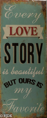 Every love story is beautiful 50x20