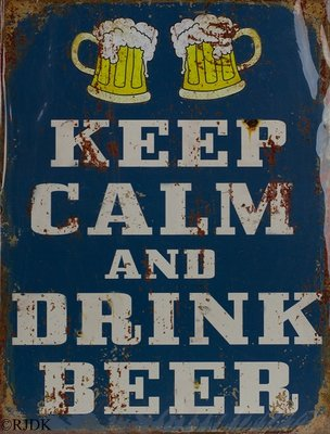 Keep calm and drink Beer 33x25