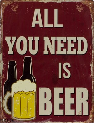 All you need is Beer 33x25