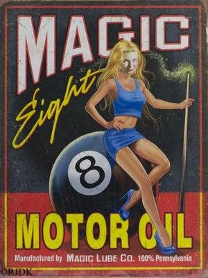 Magic Eight motor oil 33x25