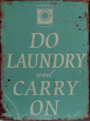 Do Laundry and Carry on 33x25