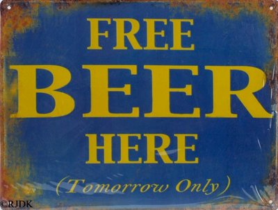 Free beer here (Tomorrow only)  25x33