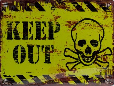 Keep out 25x33