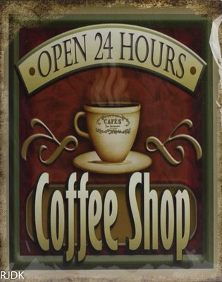 Coffee shop Open 24 hours 25x20