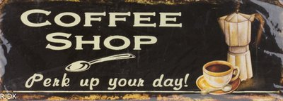 Coffee shop Perk up your Day! 13x36
