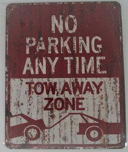No parking any time 25x20