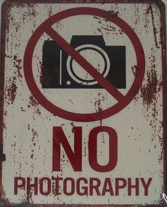 No Photography 20x25