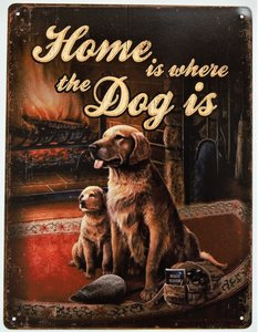 """2D bord """"Home is where the Dog is"""" 33x25cm"""