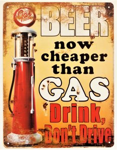 "2D bord ""Beer now cheaper than Gas"" 33x25cm"