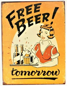 "2D bord ""Free Beer! Tomorrow"" 33x25cm"