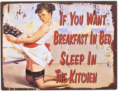 """2D bord """"If you want breakfast in bed"""" 25x33cm"""
