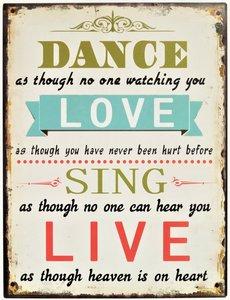 "2D bord ""Dance, Love, Sing, Live"" 33x25cm"