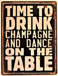 """2D bord """"Time to drink champagne"""" 33x25cm"""