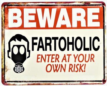 "2D bord ""Beware Fartoholic"" 20x25cm"