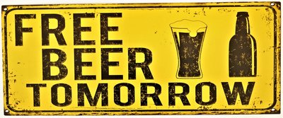 "2D Bord ""Free beer Tomorrow"" 20x50cm"