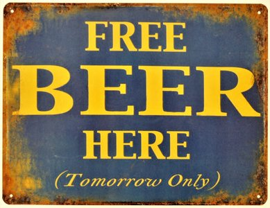 "2D bord ""Free beer here (Tomorrow only)"" 25x33cm"