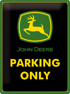 John Deere parking only 3D 30x40CM