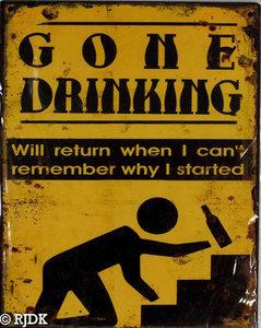 GONE  DRINKING