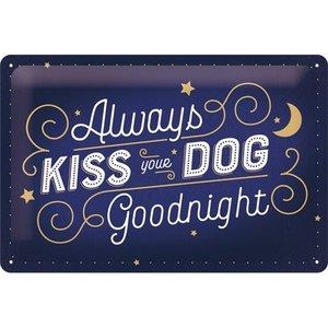 Kiss Your Dog 20x30 NA22291