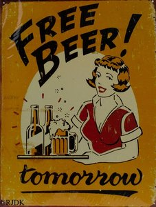Free Beer! Tomorrow 33x25
