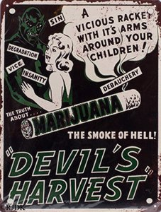 "Marijuana ""Devil's Harvest"" 33x25"