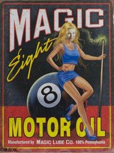 Magic Eight motor oil 33x25