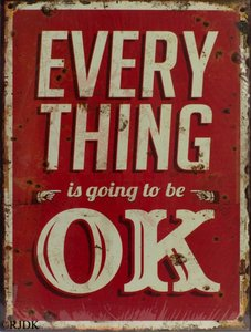 Everything is going to be OK 33x25