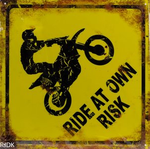 Ride at own risk 30x30