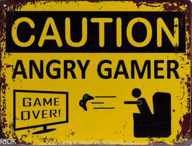Caution Angry Gamer 25x33