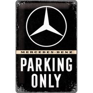 Mercedes Parking Only 20 x 30 NA22276