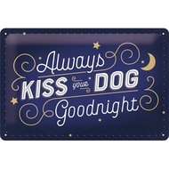 Kiss Your Dog 20x30 NA22291